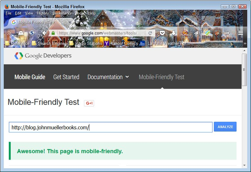 Verify that your site will support mobile users by performing a mobile friendly check.